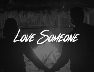 Lukas Graham – Love Someone